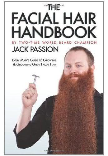 Front cover of The Facial Hair Handbook by Jack Passion.