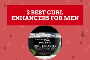 best curl enhancers for men